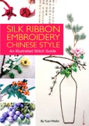 Silk Ribbon Embroidery Chinese Style